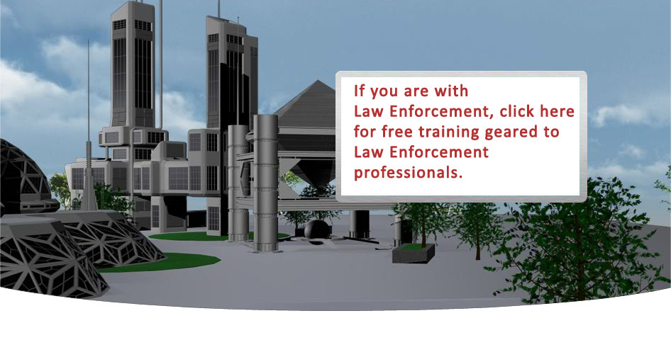 If you are with Law Enforcement, click this page to go to our free anti-fraud training geared toward Law Enforcement professionals.
